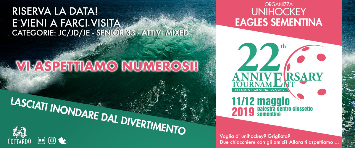22TH ANNIVERSARY TOURNAMENT 11/12 MAGGIO 2019
